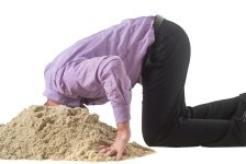 Burying head in sand