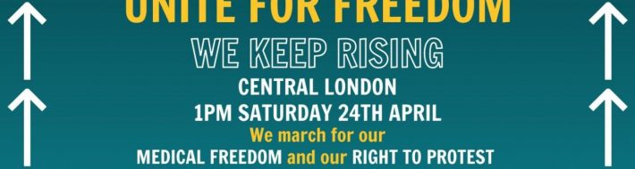 Unite For Freedom – April 24th – Central London – 1pm